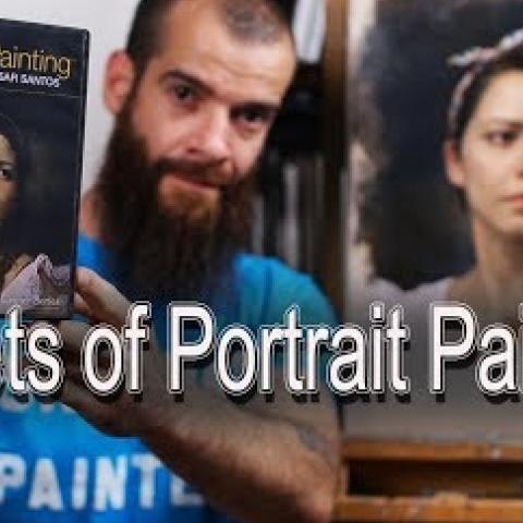 Secrets of Portrait Painting. Cesar Santos vlog 025